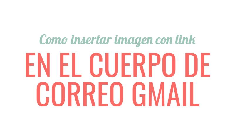introducir foto con link en cuerpo correo gmail-portada-blogging
