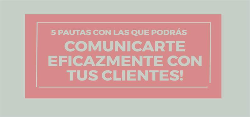 5-putas-para-comunicacion-eficaz-cliente-portada-atencion-cliente