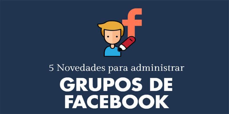 movedades-adminstracion-grupos-facebook-portada-redes-sociales