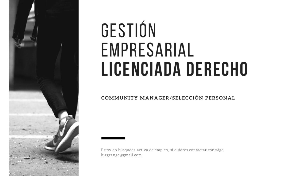 LICENCIADA DERECHO, SELECCION PERSONAL, COMMUNITY MANAGER